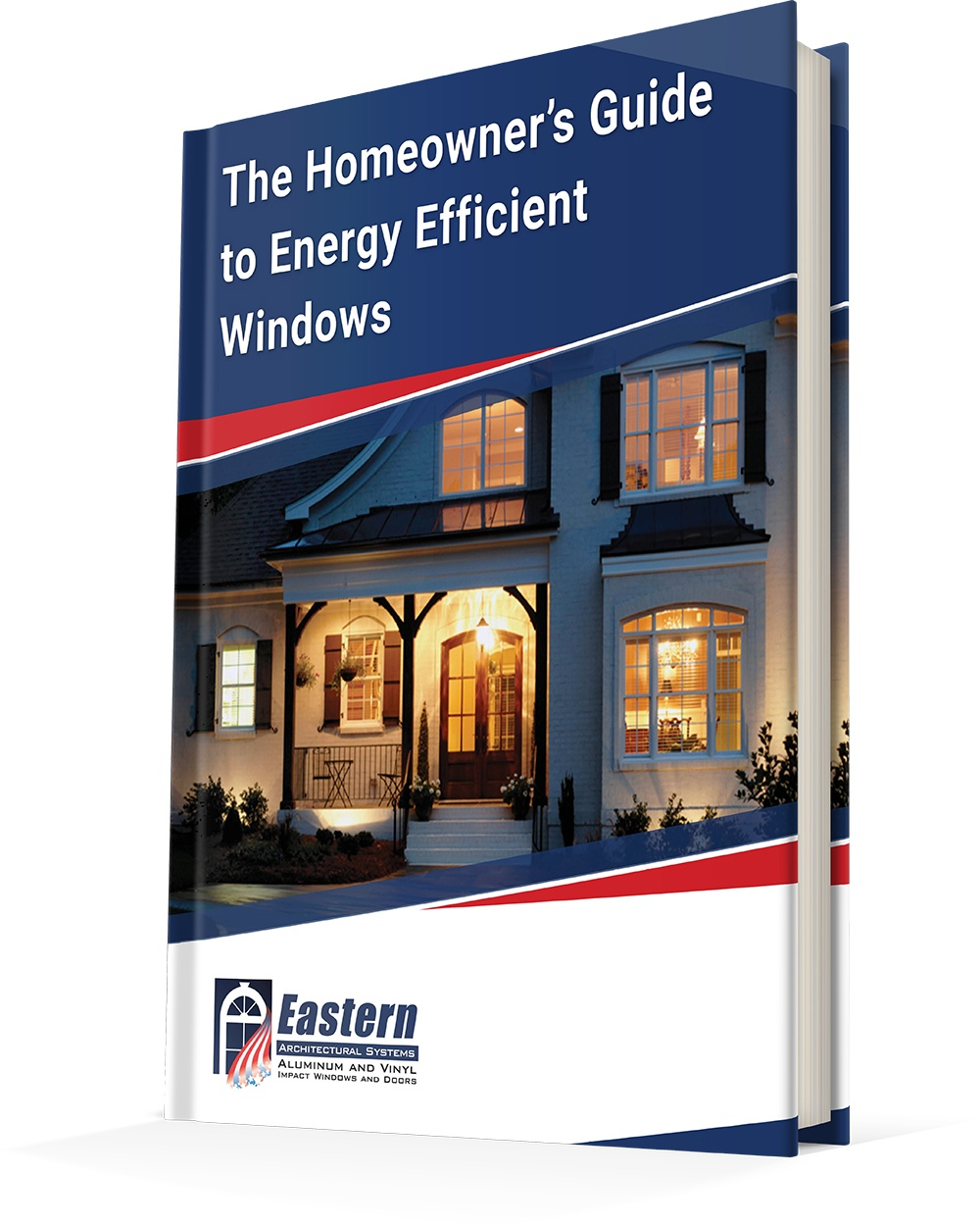 Homeowners guide to energy efficient windows