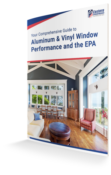 Guide to Aluminum and Vinyl Window Performance and the EPA-5